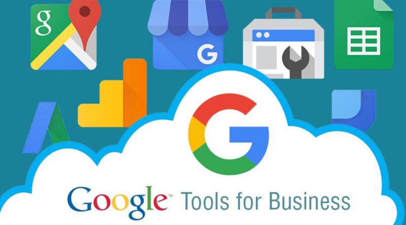 5 Must-Have Google Tools for Every Business in 2020